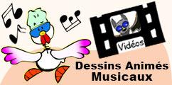 Les dessins animés musicaux.