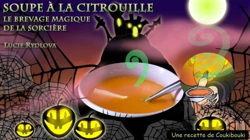 Halloween La Soupe de la Sorcière  la recette de la soupe a la citrouille