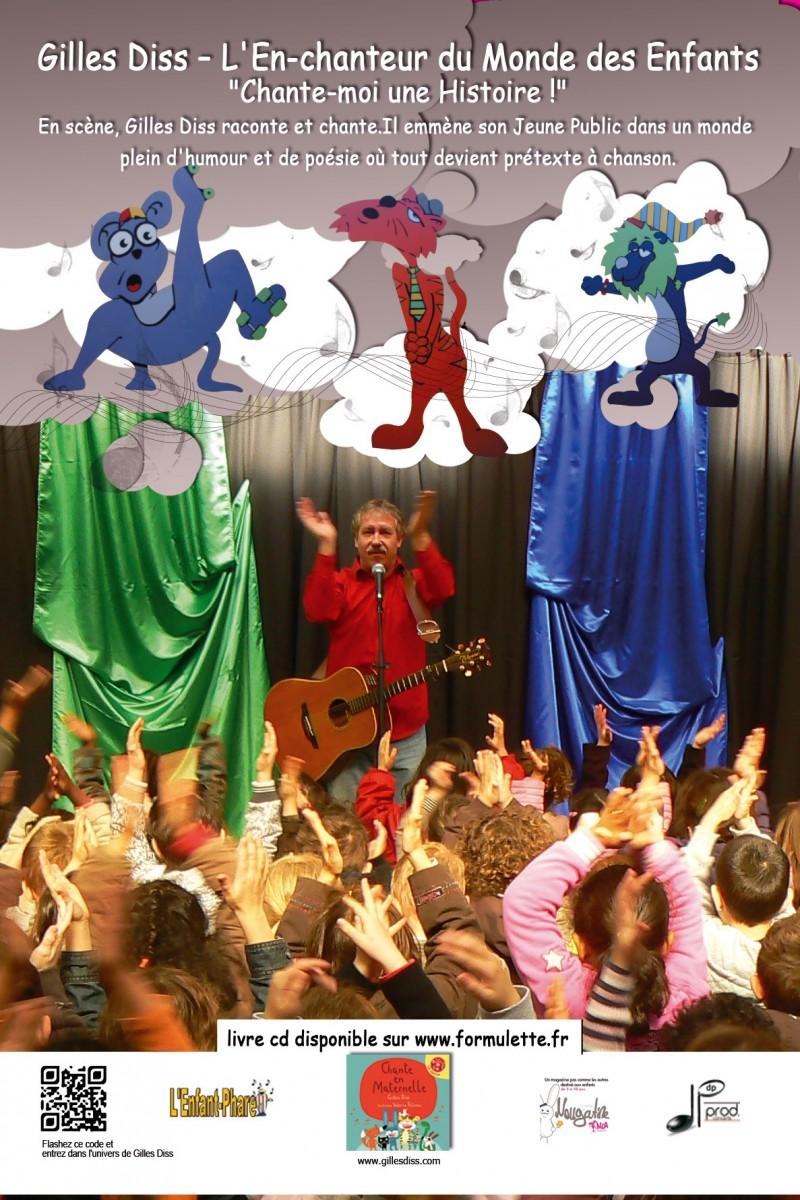 Spectacle pour les enfants. Gilles Diss - Chante-moi une Histoire !
