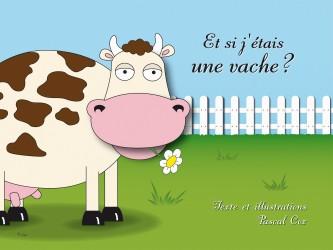Les livres pour enfants de NLA maison d'édition jeunesse, et si j etais une vache