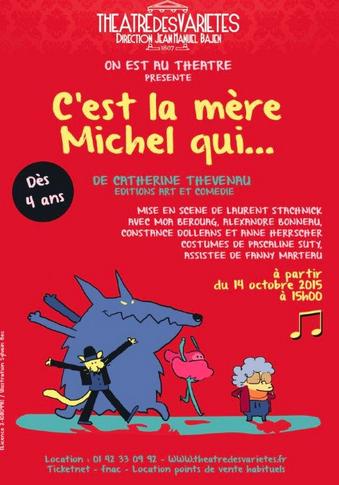 théâtre des Variétés à Paris, spectacle enfant dès 4 ans : c'est la mère Michel qui
