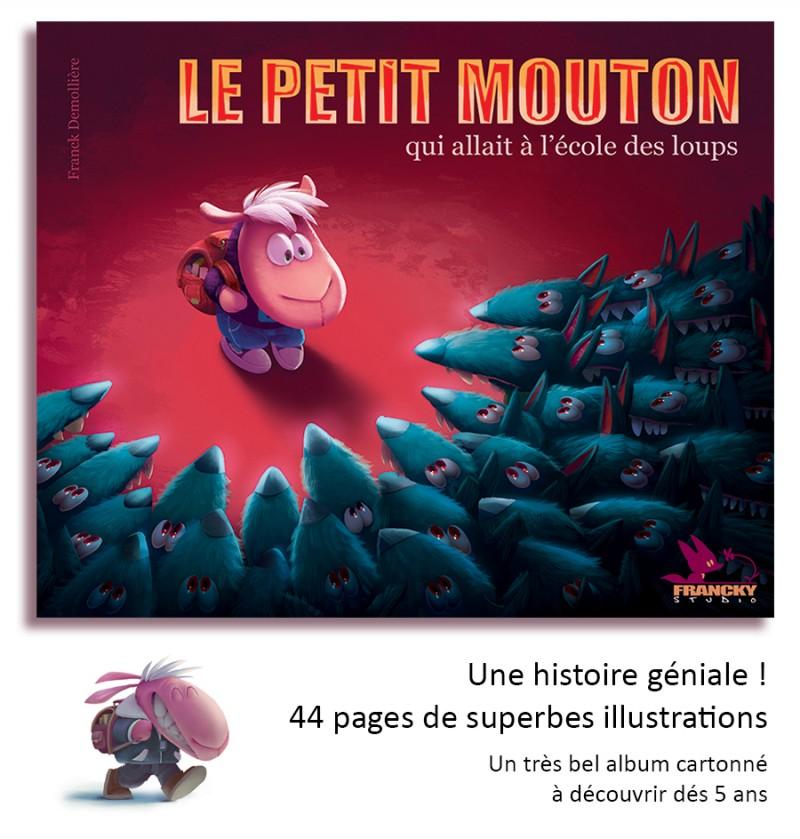 Livre enfant Le petit mouton qui allait à l'école des loups - Album couleur cartonné - 44 pages