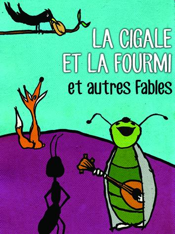 La Cigale Et La Fourmi Et Autres Fables Au Festival D