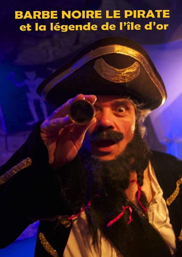 Spectacle enfant Barbe Noire le pirate et la légende de l'île d'or à Paris