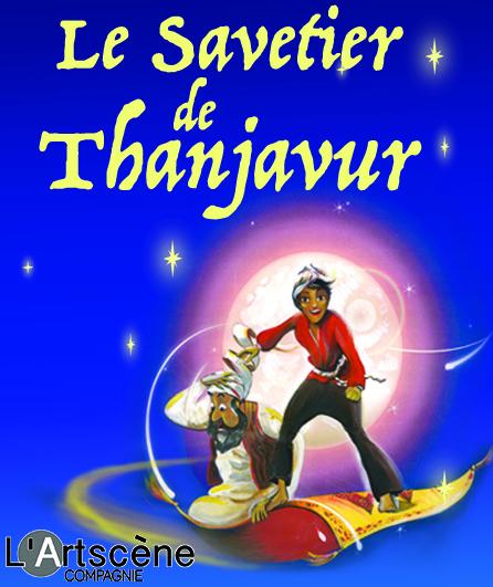 Spectacle Le Savetier de Thanjavur - Festival Off Avignon 2018   savetier portrait final artscene