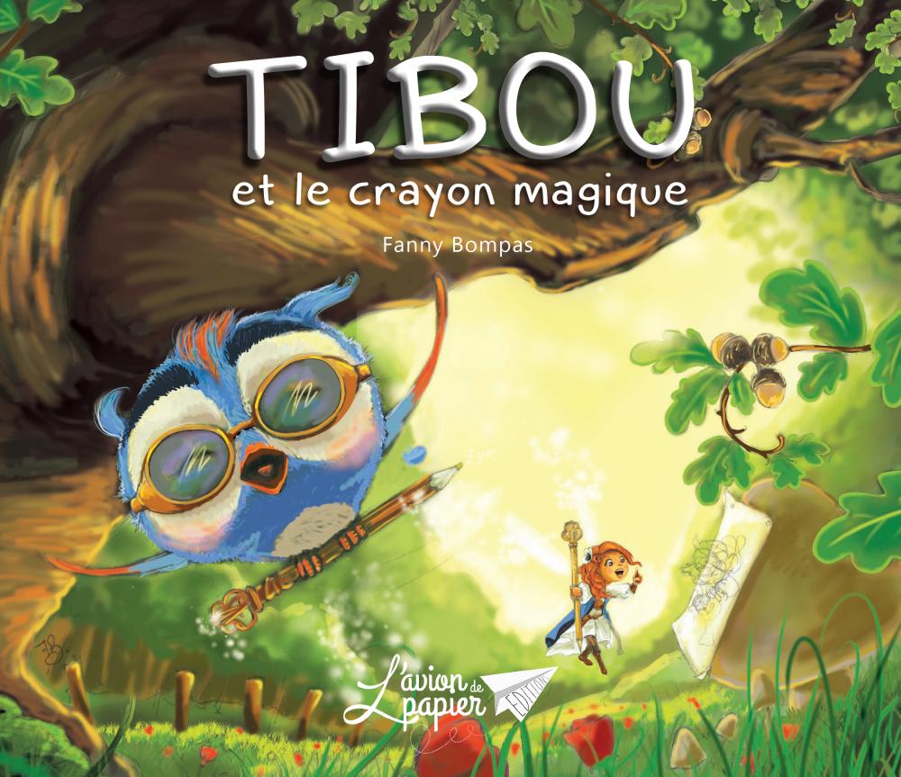 LivreTibou et le crayon magique - L'avion de papier éditions, la couverture