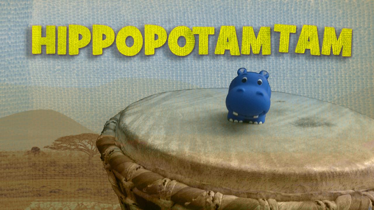Hippopotam-tam [Chanson et Clip d'animation]
