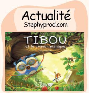Actualité Livre Tibou et le crayon magique aux éditions L'avion de papier pour les enfants et les bébés.