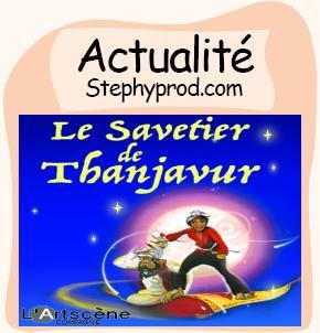 Actualité Le Savetier de Thanjavur - Festival Off Avignon 2018   pour les enfants et les bébés.