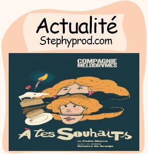 Actualité Spectacle pour enfants À tes souhaits à Paris pour les enfants et les bébés.