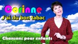 Chanson J'ai du bon tabac par Corinne