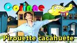 Chanson Pirouette cacahuète par Corinne