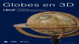 Découverte de globes en 3D à la Bibliothèque nationale