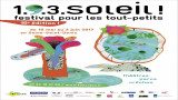 Festival 1.9.3 Soleil ! le festival des tout-petits