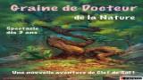 Spectacle pour  enfants à Toulouse, Graine de docteur