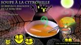 Halloween La Soupe de la Sorcière