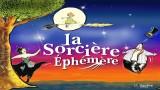 La Sorcière Ephémère, festival Off d'Avignon 2016, spectacle enfant