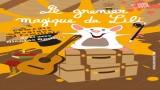 Festival Avignon, spectacle enfant : Le grenier magique de Lili