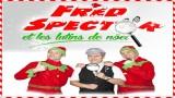 Spectacle de Noël pour les enfants, Fred Spector et les Lutins de Noël