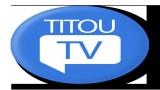 Vidéos éducatives, Titou TV, La télé des enfants curieux