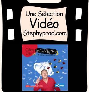 Vidéos Gilles Diss. Sélection Stephyprod pour les enfants et la famille.
