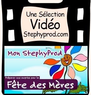 Vidéo Emission Mon Stéphyprod pour la fête des Mères pour les enfants et les bébés.