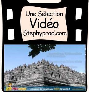 Vidéo Kids'voyage - 08 Temple de Borobudur en indonésie pour les enfants et les bébés.
