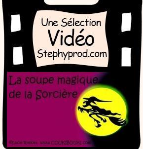 Vidéo Livre Conte La soupe magique de la Sorcière pour les enfants et les bébés.