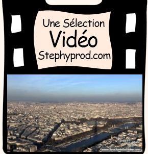 Vidéos Paris. Sélection Stephyprod pour les enfants et la famille.