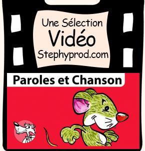Vidéos Chanson. Sélection Stephyprod pour les enfants et la famille.