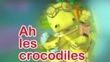 Les crocodiles, chanson pour les enfants