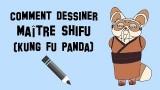 Dessiner maître Shifu de Kung Fu Panda