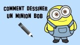 Dessiner le minion Bob
