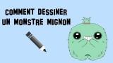 Comment dessiner un monstre mignon