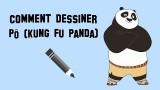 Comment dessiner Pô de Kung Fu Panda