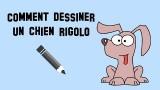 Comment dessiner un chien rigolo