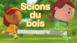 Scions du bois, une chanson pour enfants