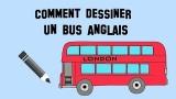 Tutoriel de dessin pour enfant, comment dessiner un bus anglais
