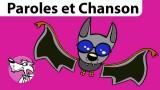 Chanson Chauve-Souris